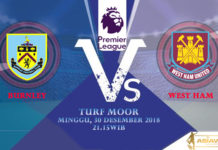 Prediksi Skor Bola Burnley vs West Ham 30 Desember 2018