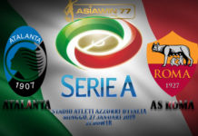 Prediksi Skor Bola Atalanta vs AS Roma 27 Januari 2019