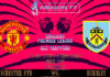 Prediksi Skor Bola Manchester United vs Burnley 30 Januari 2019